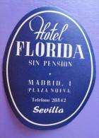 HOTEL RESIDENCIA HOSTAL PENSION FLORIDA SEVILLA SPAIN ETIQUETA LUGGAGE LABEL ETIQUETTE AUFKLEBER DECAL STICKER MADRID - Etiquettes D'hotels