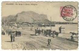 """1911, Palermo - """"Via Borgo E Monte Pellegrino"""" - Palermo"""