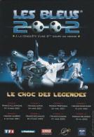 LES BLEUS 2002 LE CHOC DES LEGENDES - Fútbol