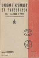 James Legendre - Bureaux Speciaux Et Franchises Des Origines A 1876, Ordre Chronologique Des Origines A 1876, 1963 - Philatélie Et Histoire Postale