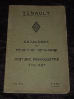 Novembre 1931 RENAULT Catalogue de pi�ces de rechange voiture PRIMAQUATRE Type KZ8 - P.R. 116 - TBE