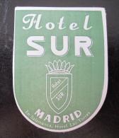HOTEL RESIDENCIA PENSION HOSTAL SUR SOUTH MADRID SPAIN LUGGAGE LABEL ETIQUETTE AUFKLEBER DECAL STICKER - Hotel Labels