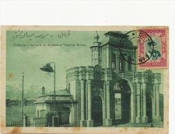 "Teheran La Porte De La Casezrne "" Meydan Machq "" Used 1929 To Guantanamo Cuba - Iran"