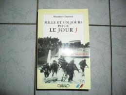 MAURICE CHAUVET  MILLE ET UN JOURS POUR LE JOUR  J - French