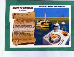 Recette Soupe De Poissons Pays Du Nord Gourmand (envoyée De Cucq Stella-Plage) - Recepten (kook)