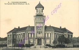 59. VALENCIENNES . Le Lycée Henri Wallon . - Valenciennes