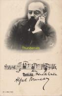 CPA CELEBRE MUSICIEN SIGNATURE  ALFRED BRUNEAU EDIT. GU L. MUSIC. PARIS - Chanteurs & Musiciens
