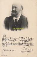CPA CELEBRE MUSICIEN SIGNATURE  GUSTAVE CHARPENTIER EDIT. GU L. MUSIC. PARIS - Chanteurs & Musiciens