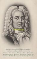 CPA CELEBRE MUSICIEN  GEORGES FREDERIC HAENDEL - Chanteurs & Musiciens