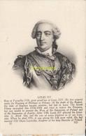 CPA COLLECTION DE PORTRAITS HISTORIQUES CELEBRES **  LOUIS XV - Personnages Historiques