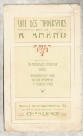Imprimerie / SUPERBE CARTE Des Années 1910 Style ART NOUVEAU Concernant Le Café Des Typographes à CHARLEROI / Bière - Andere Verzamelingen