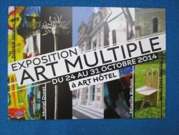 Exposition Art Multiple Du 24 Au 31 Octobre 2014 A Art Hotel - Arts