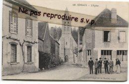 - 243 - SÉPEAUX - ( Yonne ) - L'Eglise, Non écrite, Animation, Groupe D'hommes, TTBE, Scans. - Autres Communes