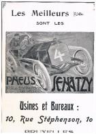 Publicit� de presse 1907, Pneus SENATZY, 10 rue St�phenson, Bruxelles -  31,5 cm x 22 cm