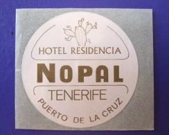 HOTEL RESIDENCIA NOPAL PUERTO DE LA CRUZ TENERIFE ISLAS SPAIN LUGGAGE LABEL ETIQUETTE AUFKLEBER DECAL STICKER Madrid - Hotel Labels