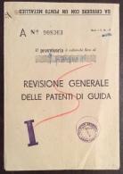 1949 - CARABINIERI DI CHIETI STAZIONE DI CAMPLI - PROVVISORIO REVISIONE DI GUIDA CON DICHIARAZIONE DI REPUTAZIONE  FIRMA - Carte Geographique