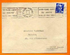 LE HAVRE  IV° FOIRE EXPO DU HAVRE    7 / 2 / 1953  Lettre Entière N° N 71 - Postmark Collection (Covers)