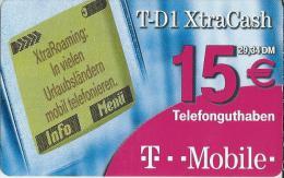 Telefonkarte.- Duitsland.  T-D1 XtraCash. 15 €. 29.34 DM. Telefonguthaben. T...Mobile. 2 Scans - GSM, Voorafbetaald & Herlaadbare Kaarten