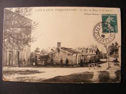 CPA Porquerolles (83) - Cote d'Azur - La Rue du Phare et la Mairie 1909