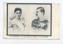 Le Roi Alexandre Et La Reine Draga Du Serbes... - Königshäuser