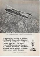 1967 - Candele CHAMPION ( Cessna Continental / Walt Cable / Record Mondiale Altitudine) - 1 P. Pubblicità Cm.13,5 X18,5 - Sport