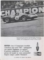 1967 - Candele CHAMPION ( Ferrari / Campionato B.O.A.C. International 500) - 1 P. Pubblicità Cm.13,5 X18,5 - Corse Di Auto