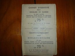BC9-2-0 LC96 2 Carte D'identité Pour Invalide De Guerre 75% Militaria Pour Chemins De Fer Belges - Documents