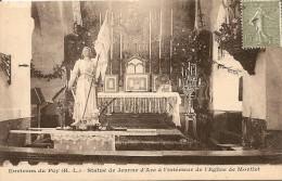 43. CP. Haute Loire, Le Puy En Velay. Env. Du Puy, Statue De Jeanne D'Arc à L'intérieur De L'église De Montlet - Le Puy En Velay