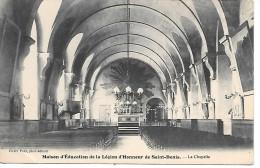 Maison D'Education De La Légion D'Honneur De SAINT-DENIS - La Chapelle - Saint Denis