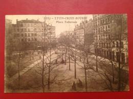 69 Rhone LYON CROIX ROUSSE Place Tabareau - Lyon