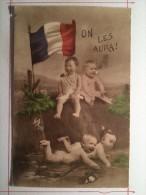 Guerre De 1914, On Les Aura, Soldat De Cahors - Guerre 1914-18