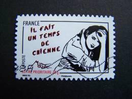 OBLITERE FRANCE ANNEE 2011 N° 548 SERIE FEMME DE L´ETRE DE MISS TIC  IL FAIT UN TEMPS DE CHIENNE AUTOCOLLANT ADHESIF - France