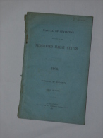 Federated Malay States Manual Of Statistics 1906 Published By Authority - 1900-1949