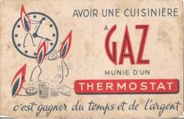 BUVARD AVOIR UNE CUISINIERE A GAZ MUNIE D'UN THERMOSTAT C'EST GAGNER DU TEMPS ET DE L'ARGENT - Electricité & Gaz