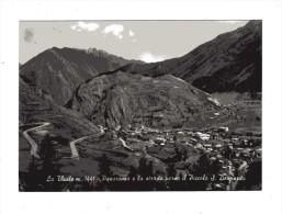 Aosta -X- La Thuile -  Panorama E La Strada Verso Il Piccolo S. Bernardo.   N.viaggiata - Altre Città