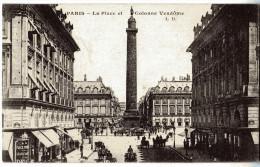 PARIS  La Place Et Colonne Vendome  Animé - Andere Monumenten, Gebouwen