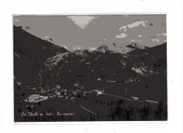 Aosta - La Thuile -  Panorama .  Viaggiata - Altre Città