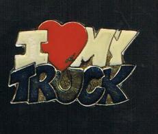I Love My Truck (j'aime Mon Camion) - Pins