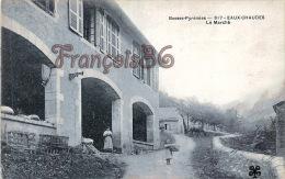 (64) Eaux Chaudes - Le Marché - 2 SCANS - Francia