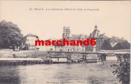 Seine Et Marne Meaux La Cathédrale L Hotel De Ville La Passerelle éditeur Express Baudinière - Meaux