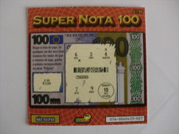 Loterie/ Lottery/ Loteria/ Lotaria Instant Instantânia Raspadinha  Jogo Nº 76 Super Nota 100 Portugal - Billets De Loterie