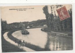 CHATILLON SUR LOIRE   Le Canal ,le Nouveau Pont ,péniche , Attelage - Chatillon Sur Loire