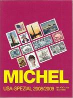 MICHEL - USA - Spezial 2008/09 - Catalogo Specializzato Dei Francobolli USA 2008/09 - Stati Uniti