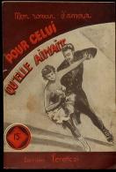 Pour Celui Qu'elle Aimait 1953 ROMAN AMOUR ROMANTIQUE PATINAGE ARTISTIQUE - Livres, BD, Revues