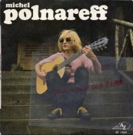 MICHEL POLNAREFF- DISQUE 45 TOURS EP 1068- SOUS QUELLE ETOILE SUIS JE NE ? TIME WILL TELL - Disco, Pop