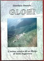 GIANLUCA OZENDA - GLORI - L'anima Storica Di Un Borgo Di Valle Argentina - 1996 - Religione