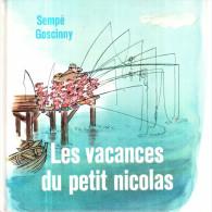 Les Vacances Du Petit Nicolas - EO - Sempé Goscinny - Denoël - 1962 - Livres, BD, Revues