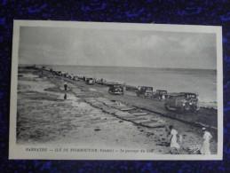 BARBATRE - ILE De NORMOUTIER, Le Passage Du Goa - Ile De Noirmoutier