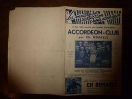 1940  Partitions Anciennes Musicales :ACCORDEON-CLUB Avec Photo Des Accordéonistes De SCHAERBEEK (Belgique) BRUXELLES - Partitions Musicales Anciennes