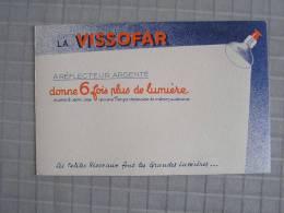 PAPIER BUVARD LAMPES AMPOULES VISSEAUX La Vissofar Publicité Electricité Eclairage - Electricité & Gaz
